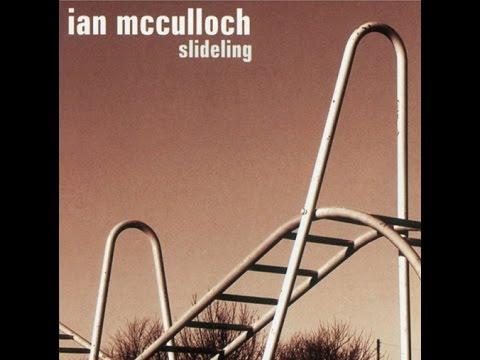 Ian McCulloch - Slideling (Full Album)