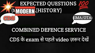 Expected questions modern history| cds 2 2018|