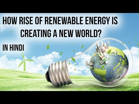 "Rise of renewable energy disrupts Global Politics, ""A New World"" report by IRENA, indepth analysis"