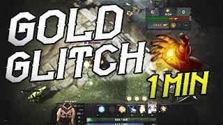 DOTA 2: GOLD GLITCH | 1 MINUTE MIDAS (Fixed)
