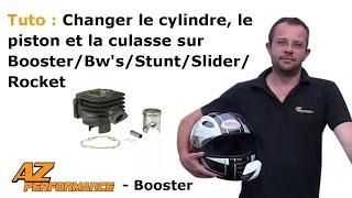 Tuto Changer le cylindre / piston / culasse de son Booster / Stunt / Rocket / ...