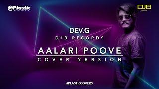 Allari Poove - Cover Song | Dev.G | DJB Records | PLSTC.CO 2020