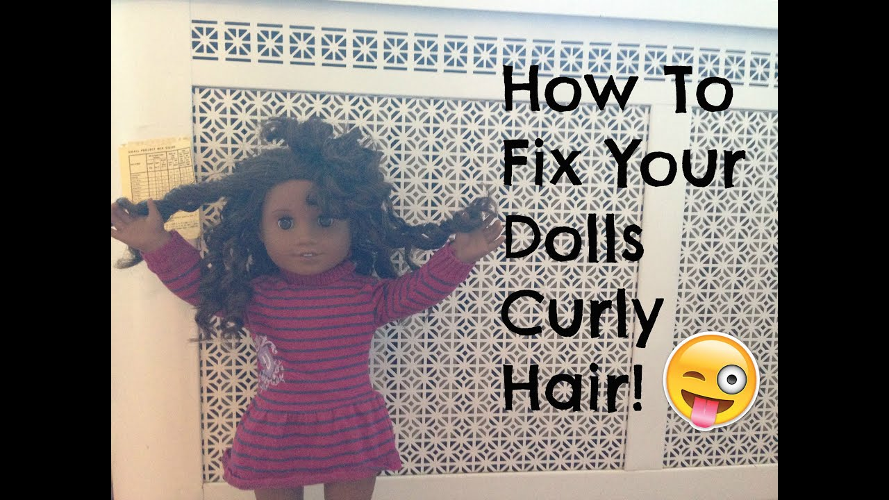How To Fix Your American Girl Dolls Curly Hair 5 Cute