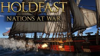 EPIC NAPOLEONIC NAVAL WARFARE! Holdfast Nations At War Gameplay
