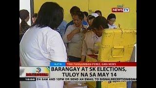 BT: Barangay at sk elections, tuloy na sa May 14