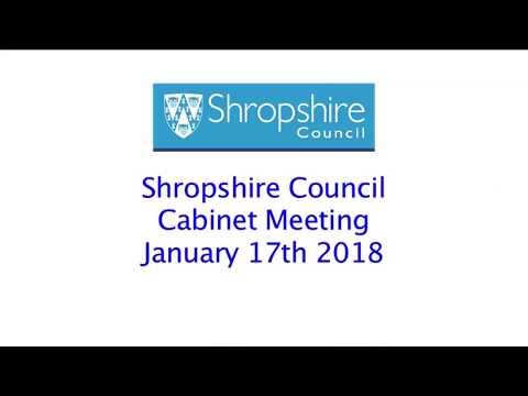 Shropshire Council Cabinet Meeting Janaury 17th 2018
