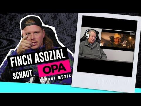 Finch Asozial schaut Opa schaut Musik - Finch Asozial