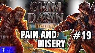 Grim Dawn #19 [Tony] : PAIN AND MISERY | 2-Player Co-op | Let's Play Grim Dawn