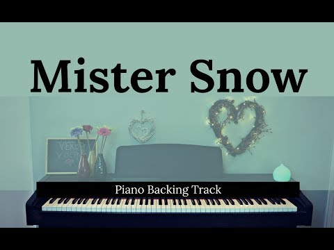 Mister Snow - CAROUSEL (Piano Backing / Instrumental / Karaoke Track)