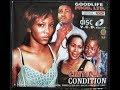 Critical Condition (2008 Nollywood Movie) - Part 3