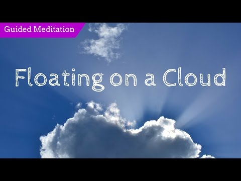 Guided Meditation Female Voice | Floating on a Cloud | Anxiety and Stress Relief