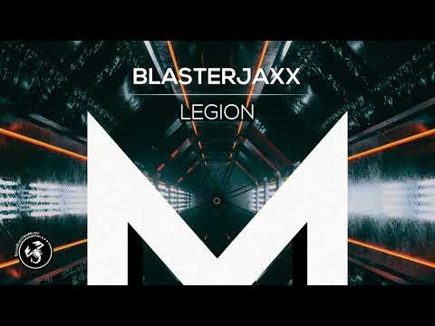 Blasterjaxx - Legion