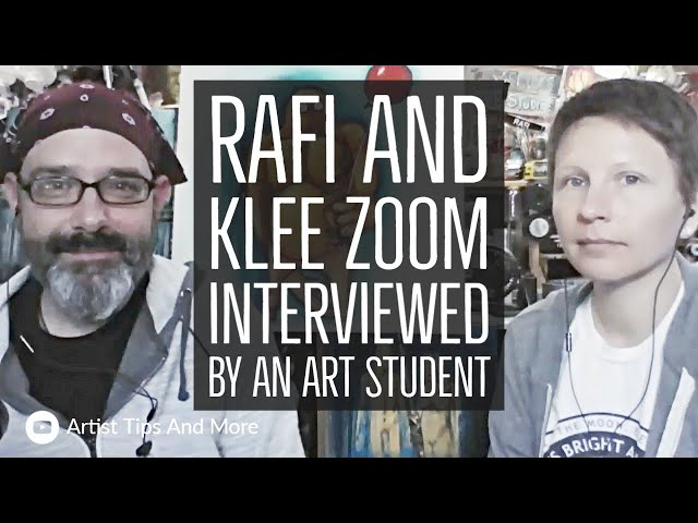 Rafi And Klee Zoom Interviewed By An Art Student & Art Director