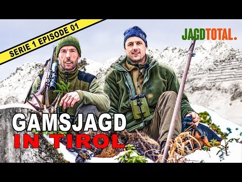Gamsjagd In Tirol   JAGD TOTAL - S1 Ep 01
