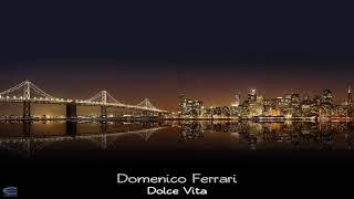 Domenico Ferrari - Dolce Vita