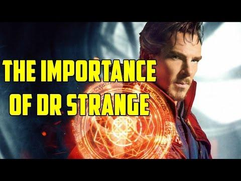 The Importance Of Dr. Strange