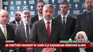 AK Parti'de iki ilçe başkanı görevden alındı!