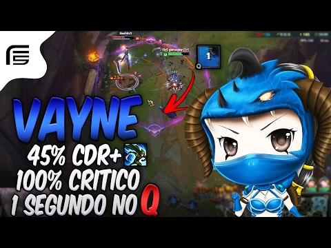 "45%CDR = 1 SEGUNDO NO ""Q""  + IMPETO + 100% CRÍTICO - VAYNE GOD GAMEPLAY - Fiv5 gameplay - [ PT-BR ]"