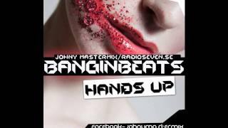 Johnny Mastermix - Bangin Beats ( April2011 Hands-Up sample )