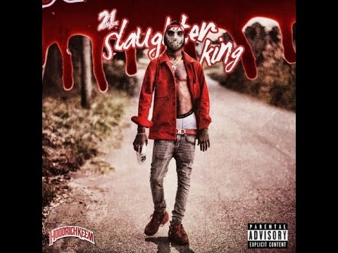 21 Savage - Slaughter King [Full Mixtape]