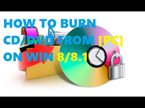 ★How To BURN CD Or DVD In WIN 8/8.1