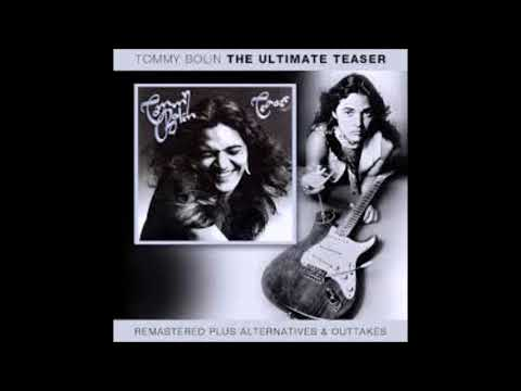 Tommy Bolin – The Ultimate Teaser (remastered & outtakes,alternates)