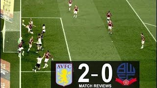 ASTON VILLA  2  -  0  BOLTON WANDERERS MATCH REVIEWS