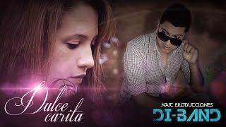 Cumbia - Dulce Carita - Di Band - 2015 NAIC producciones.mp3