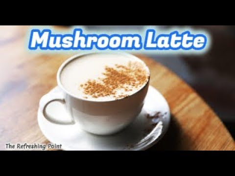 Must Try Mushroom Latte ☕ Boost Immune System, Enhance Your Mood and Increase Your Energy