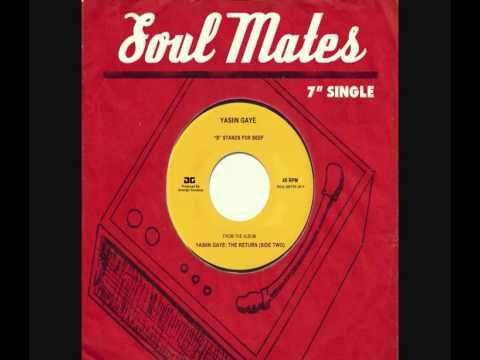 Yasiin Gaye - B Stands For Beet (Soul Mates Remix)