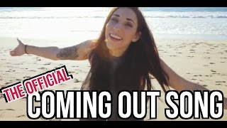 One of Ally Hills's most viewed videos: COMING OUT - THE OFFICIAL SONG