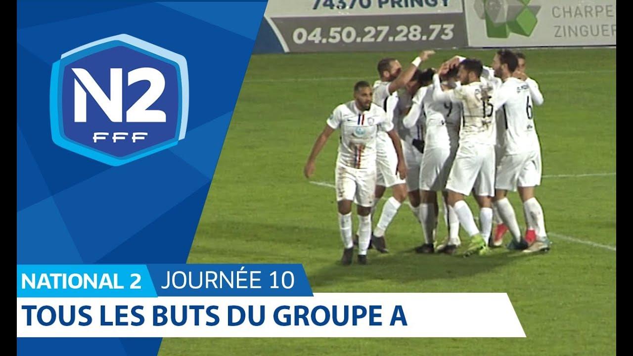 Calendrier National 2 Groupe A.National 2 Les Buts Du Week End En Images J10