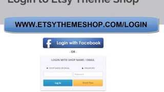 How to Log into your admin for Etsy theme Shop