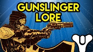 Destiny Lore Gunslinger | Myelin Games