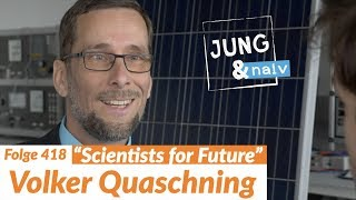 "Energieprofessor Volker Quaschning (""Scientists for Future"") - Jung & Naiv: Folge 418"