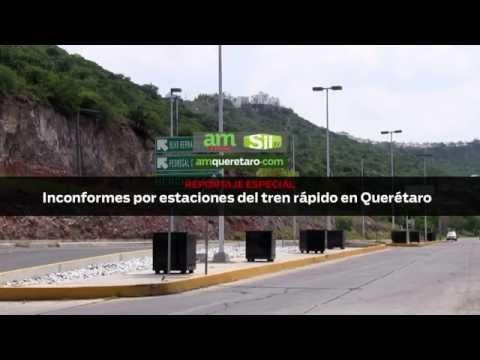 Inconformes por estaciones de tren rápido en Querétaro