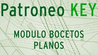 PATRONEO KEY-MODULO BOCETOS PLANOS