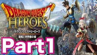 ドラゴンクエストヒーローズ 闇竜と世界樹の城を実況プレイ!part1 ドラクエ無双、いざ参る!!
