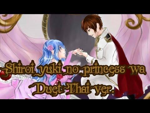 Shiroi yuki no princess wa Duet Thai ver.