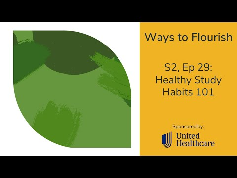 S2, Ep 29 - Healthy Study Habits 101