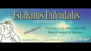 Estabamos endeudados - Por el Roeh Javier Palacios Celorio - Kehila Mesianica Gozo y Paz