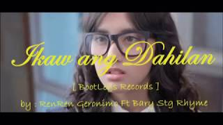Ikaw Ang Dahilan Stg rhyme x Sr.pro Music.mp3
