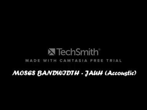 MOSES BANDWIDTH - JAUH (accoustic version)