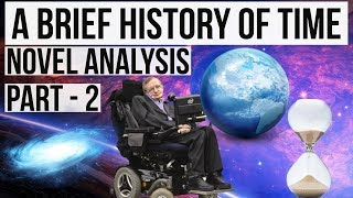 English Novel - A brief History of Time by Stephen Hawking Part 2 Complete analysis in Hindi
