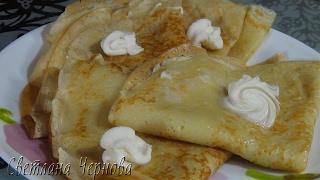 Тонкие и нежные блины на сыворотке  /Pancakes on whey