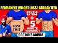 Wt Loss #41: NOT ABLE TO LOSE WEIGHT? TRY THIS! दुगना खाओ वजन घटाओ | by Dr.Education (Hindi)