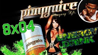 Energy Drink Ep. 4 - 8° Stagione: Pimp Juice Energy Drink