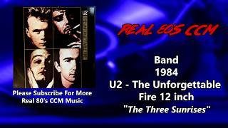 U2 - The Three Sunrises 12 inch version (HQ)