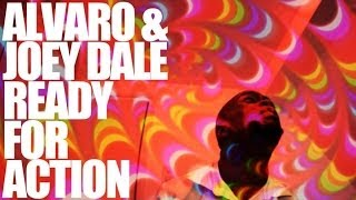 Alvaro & Joey Dale - Ready For Action OFFICIAL VIDEO HD