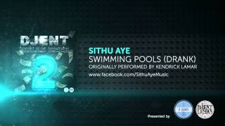 Sithu Aye - Swimming Pools (by Kendrick Lamar)